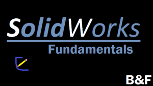 Solidworks Fundamentals